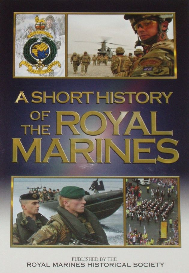 A Short History of the Royal Marines, edited by B.L. Carter